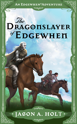 New cover for The Dragonslayer of Edgewhen